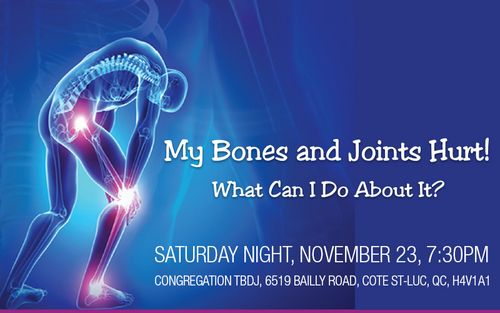 My Bones and Joints Hurt! What Can I Do About It?'