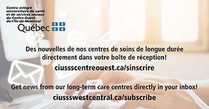 Abonnez-vous pour recevoir des nouvelles des centres de soins de longue durée