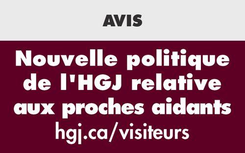 Nouvelle politique de l'HGJ relative aux proches aidants