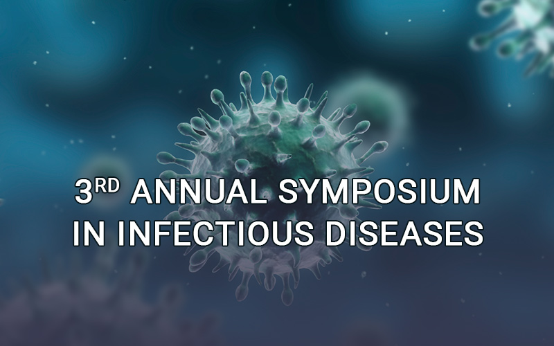 3rd annual symposium in infectious diseases