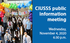 CIUSSS public information meeting, Wednesday, November 4, 2020 6:30 p.m.