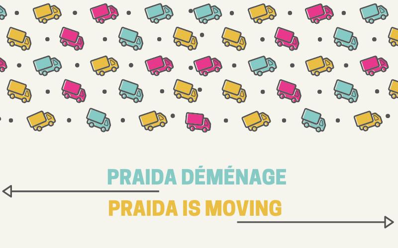 PRAIDA is moving!