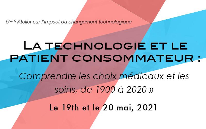 La Technoilogie et le Patient consomateur : Comprendre les choix médicaux et les soins, 1900 a 2020